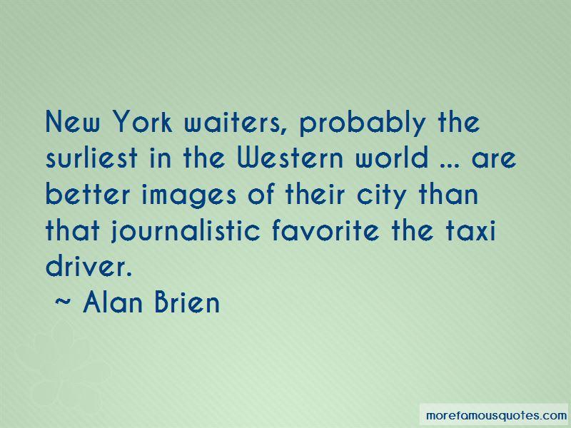 Alan Brien Quotes Pictures 2