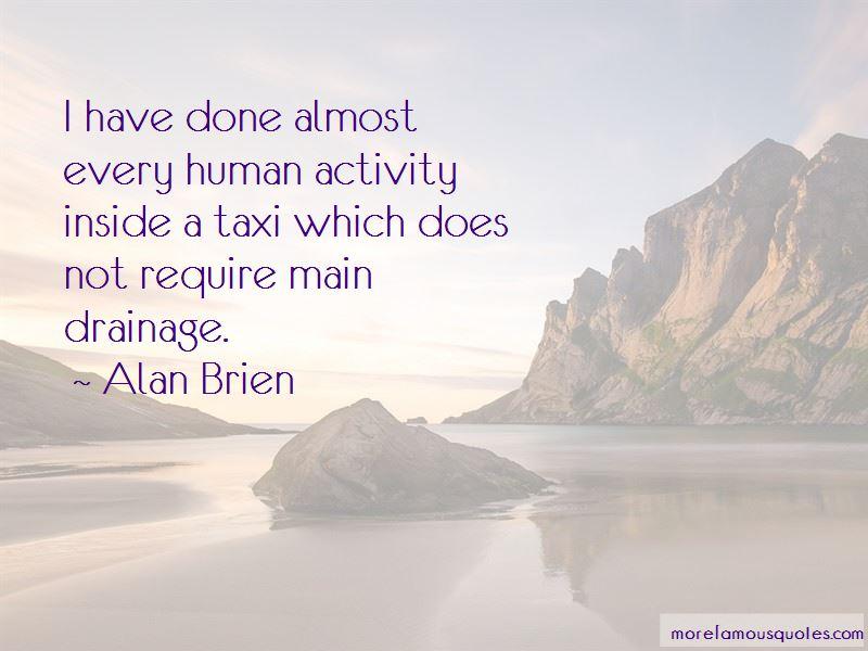 Alan Brien Quotes Pictures 4