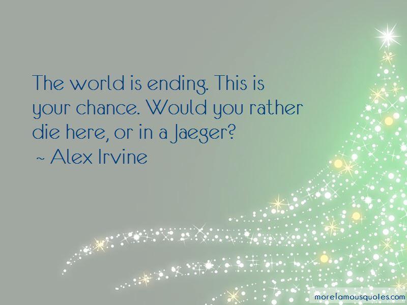 Alex Irvine Quotes Pictures 3