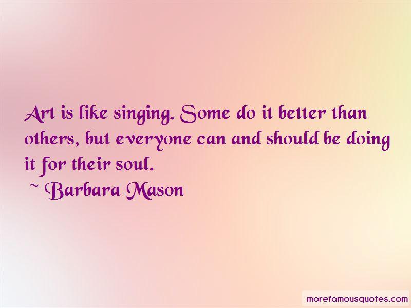 Barbara Mason Quotes