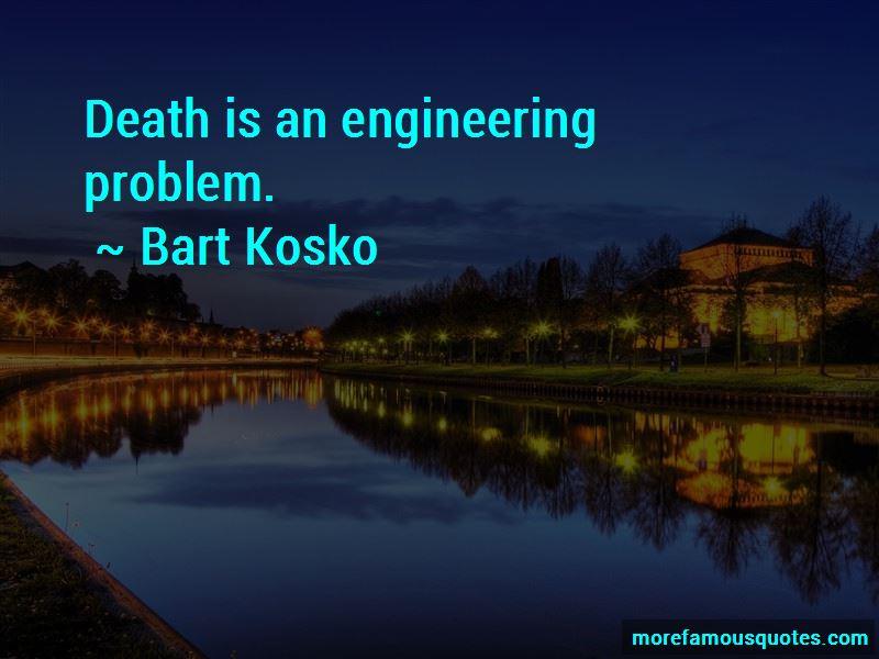 Bart Kosko Quotes Pictures 3