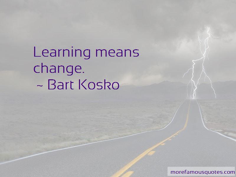 Bart Kosko Quotes