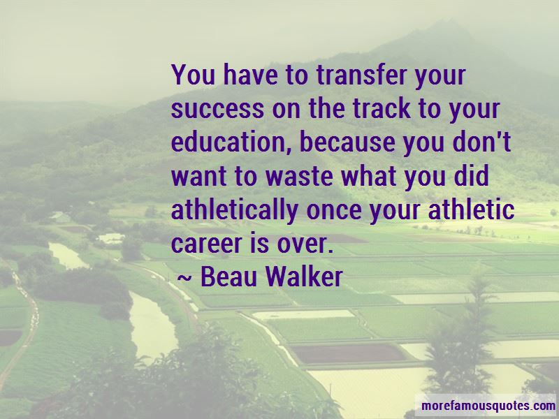 Beau Walker Quotes Pictures 2