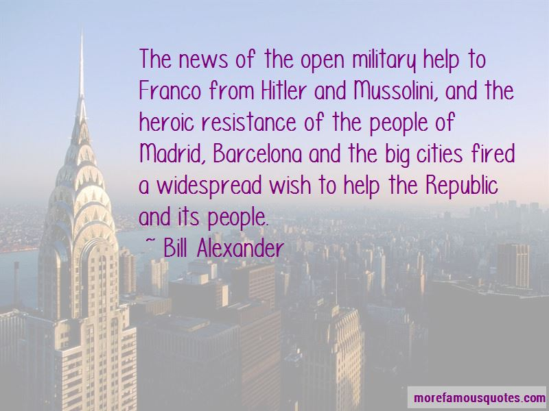 Bill Alexander Quotes