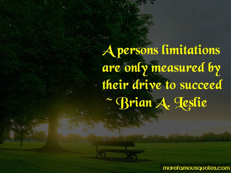 Brian A. Leslie Quotes Pictures 3