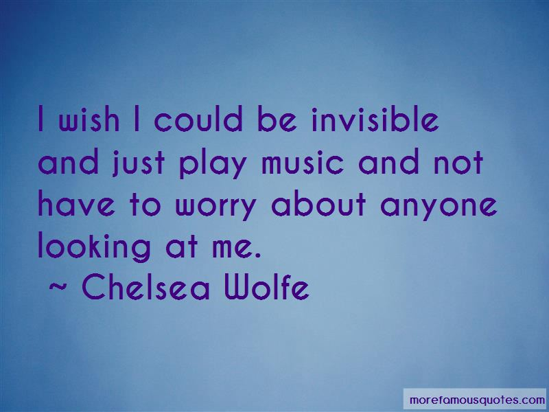 Chelsea Wolfe Quotes