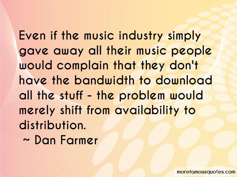 Dan Farmer Quotes Pictures 2