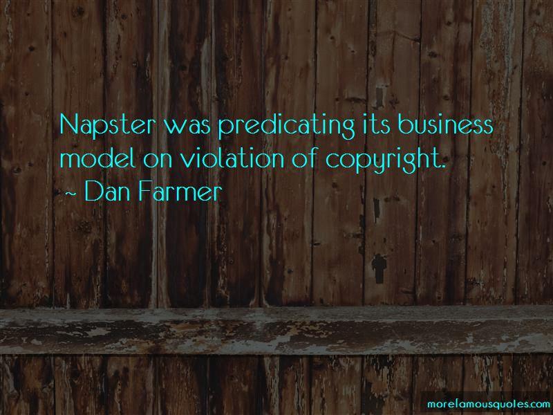 Dan Farmer Quotes