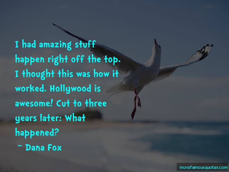 Dana Fox Quotes Pictures 4