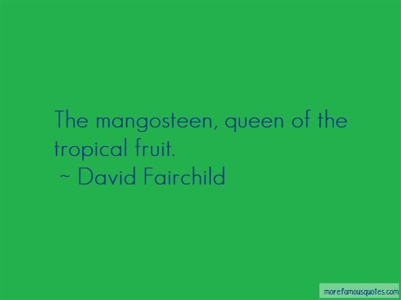 David Fairchild Quotes Pictures 3