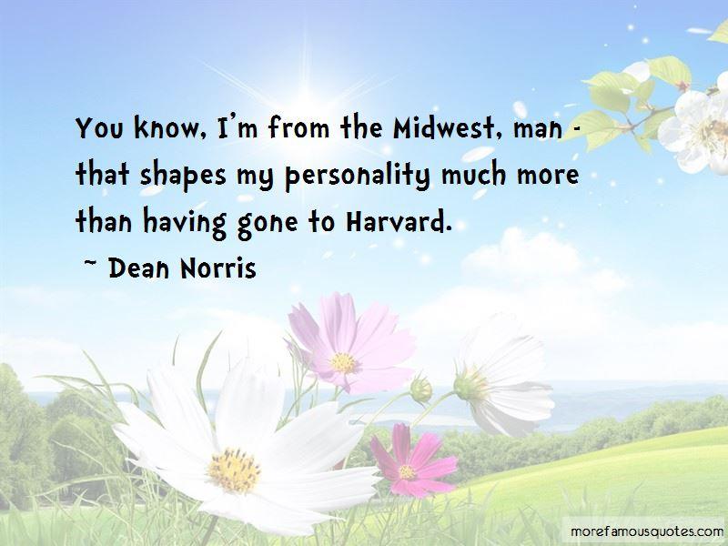 Dean Norris Quotes Pictures 3