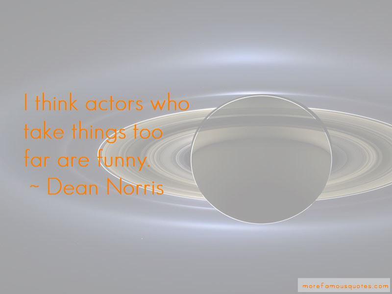 Dean Norris Quotes Pictures 4