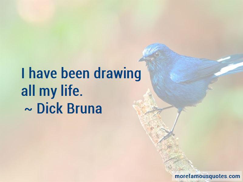 Dick Bruna Quotes Pictures 4