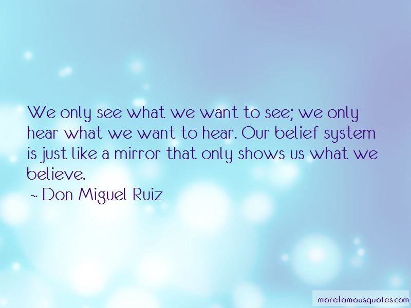 Don Miguel Ruiz Quotes Pictures 3