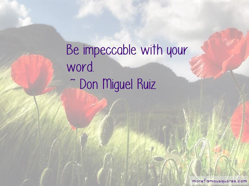 Don Miguel Ruiz Quotes Pictures 4