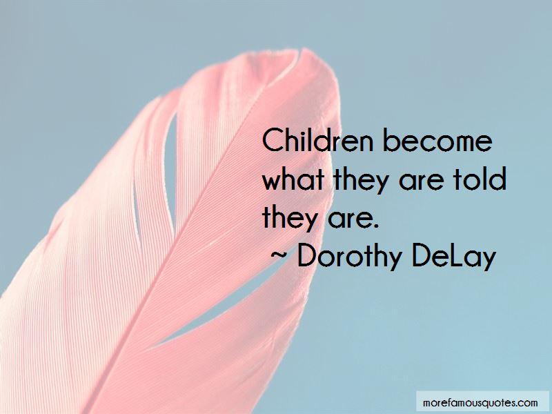 Dorothy DeLay Quotes
