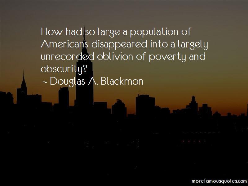 Douglas A. Blackmon Quotes Pictures 3