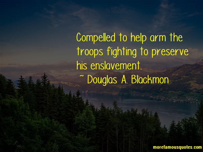Douglas A. Blackmon Quotes Pictures 4