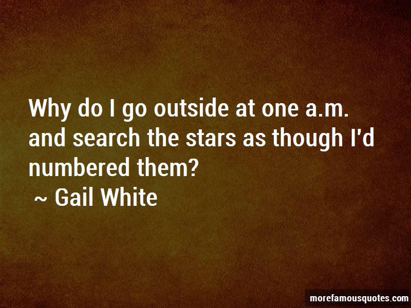Gail White Quotes