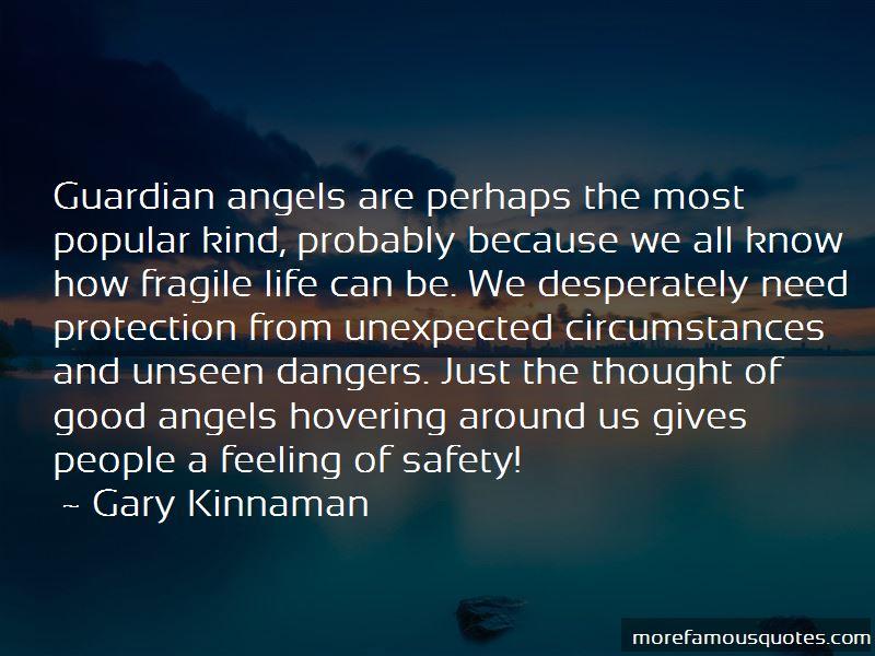 Gary Kinnaman Quotes