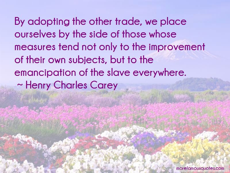 Henry Charles Carey Quotes Pictures 3