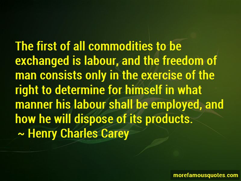 Henry Charles Carey Quotes Pictures 4