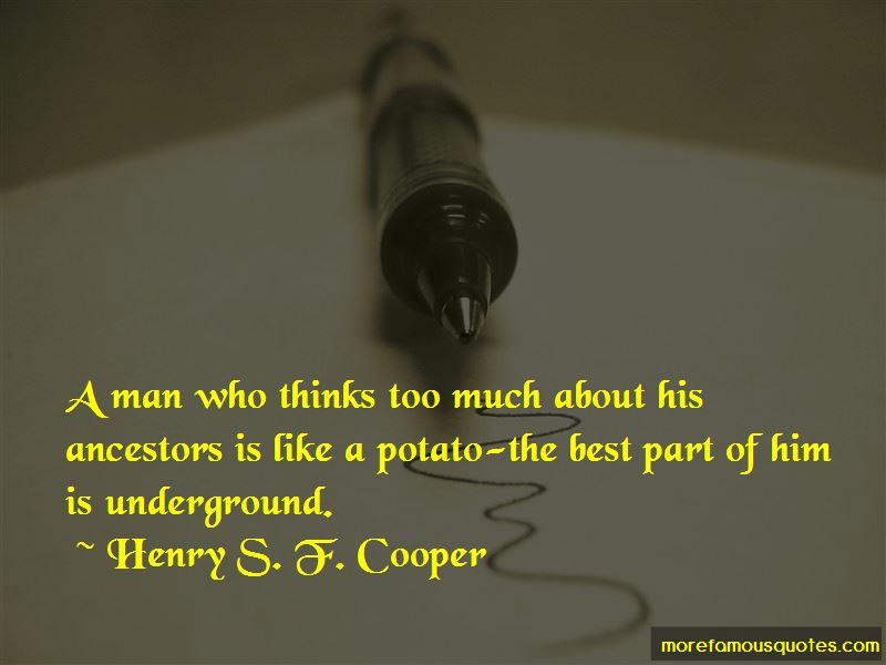 Henry S. F. Cooper Quotes