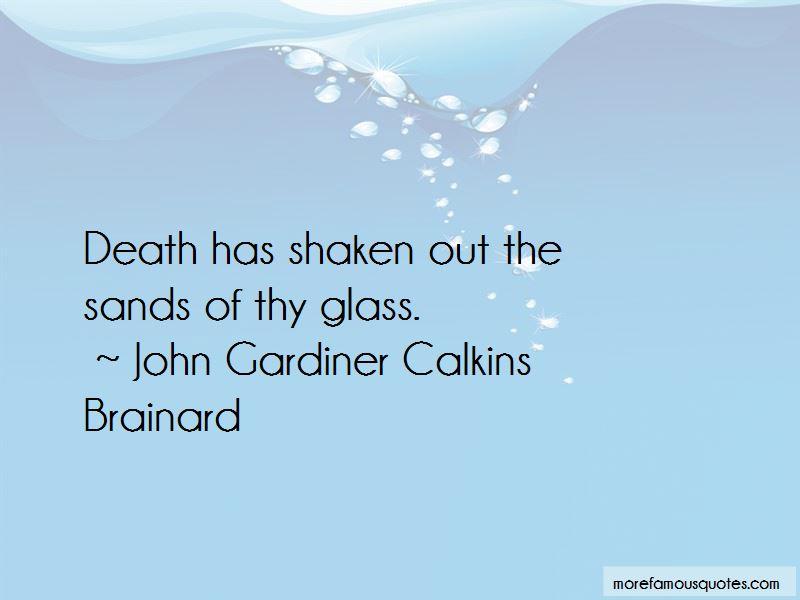 John Gardiner Calkins Brainard Quotes Pictures 3