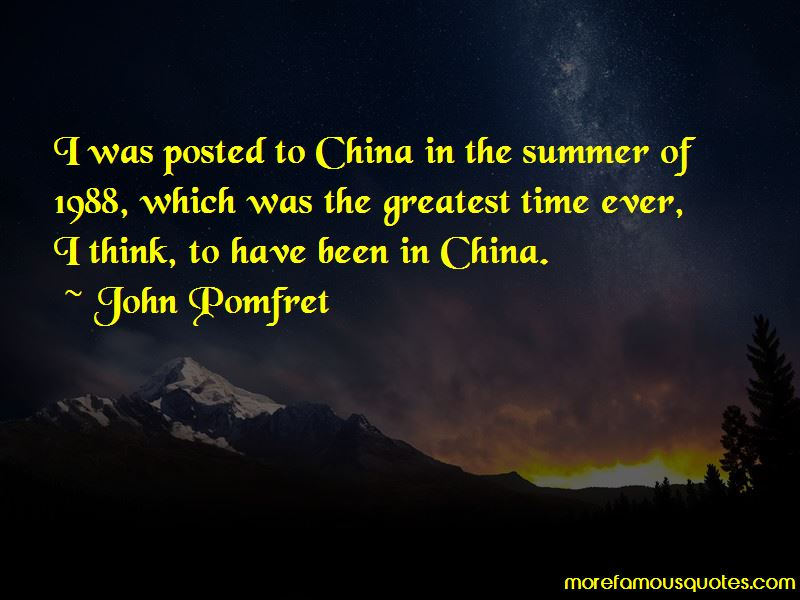 John Pomfret Quotes Pictures 2