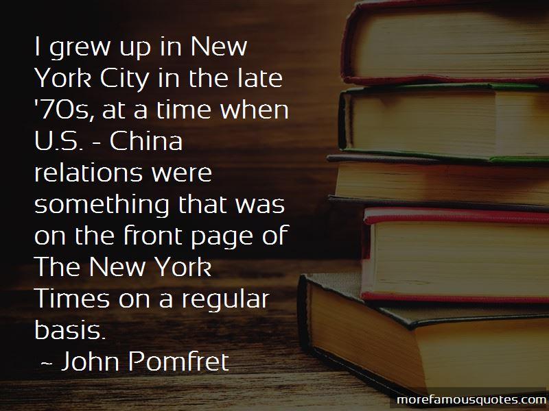 John Pomfret Quotes Pictures 4