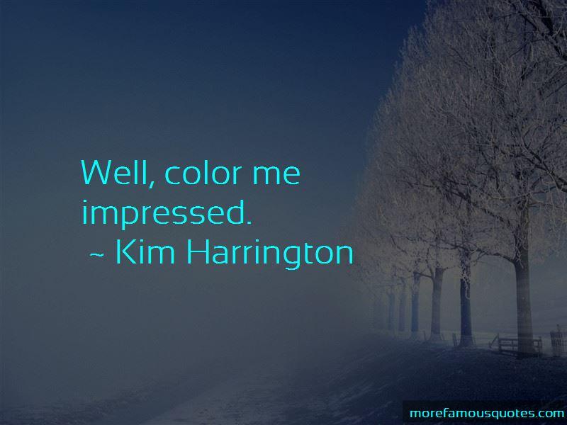 Kim Harrington Quotes Pictures 2