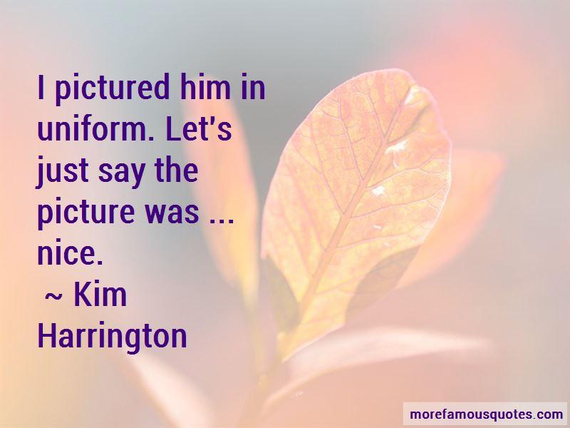 Kim Harrington Quotes Pictures 4