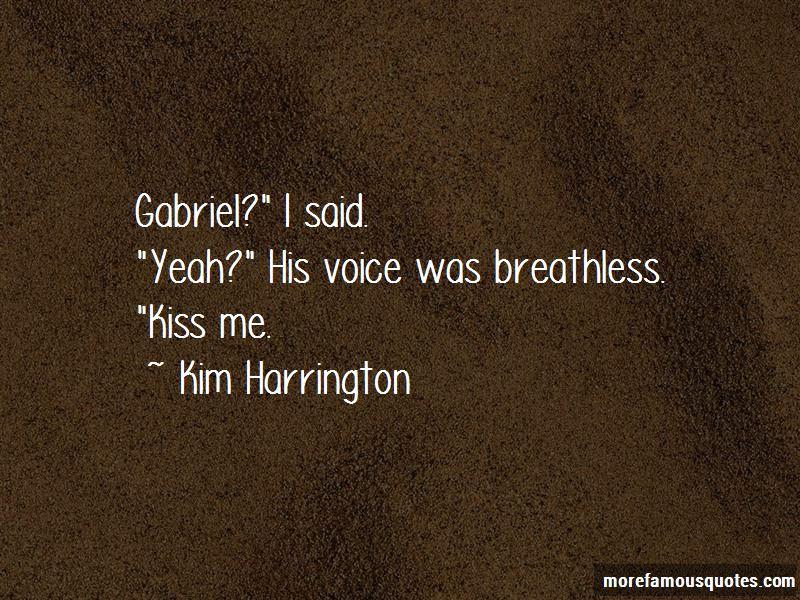 Kim Harrington Quotes