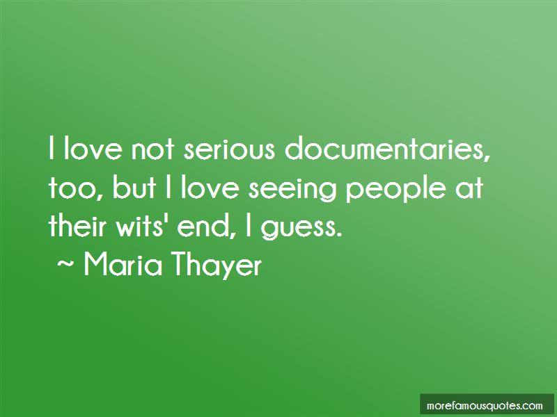 Maria Thayer Quotes