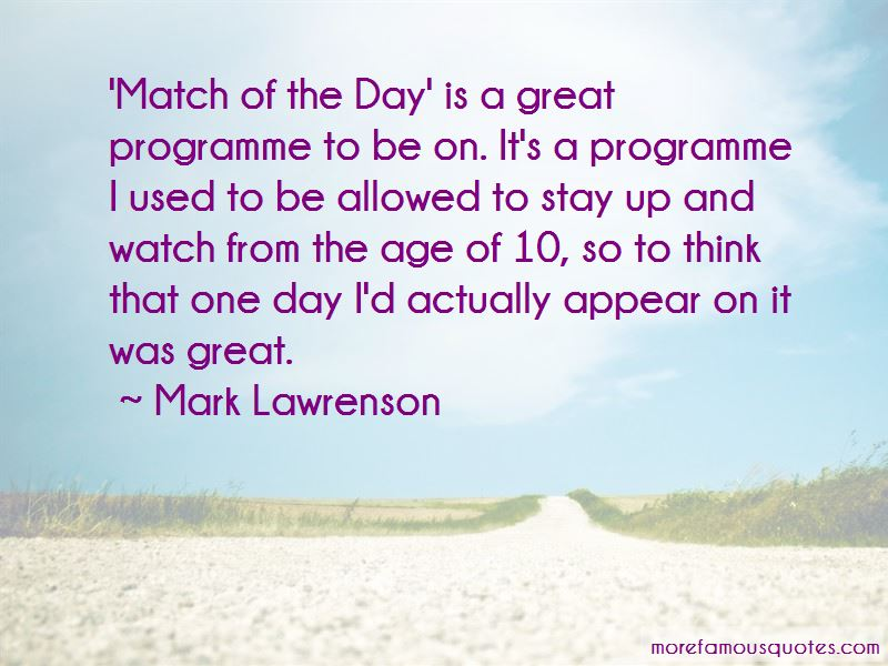 Mark Lawrenson Quotes Pictures 2