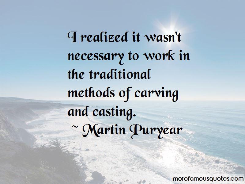 Martin Puryear Quotes Pictures 3
