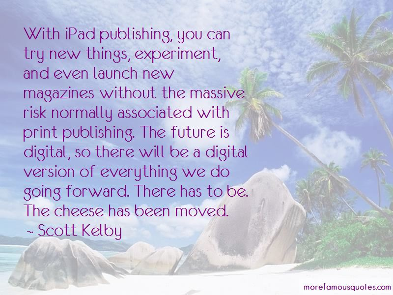 Scott Kelby Quotes Pictures 3