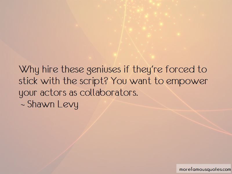 Shawn Levy Quotes Pictures 2