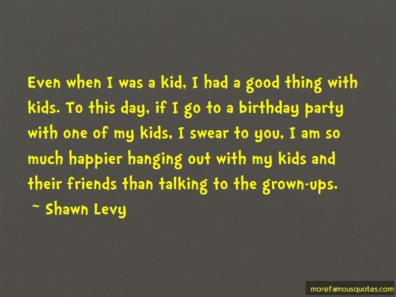 Shawn Levy Quotes Pictures 4