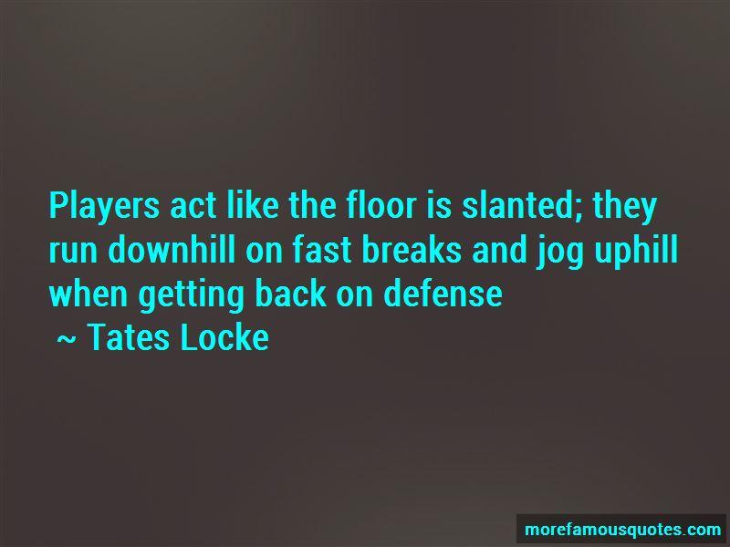 Tates Locke Quotes