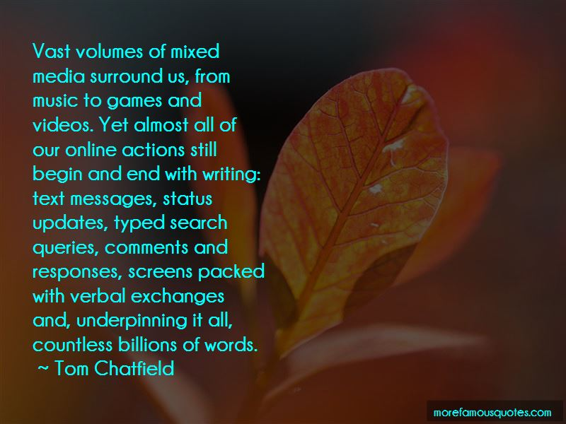 Tom Chatfield Quotes Pictures 2