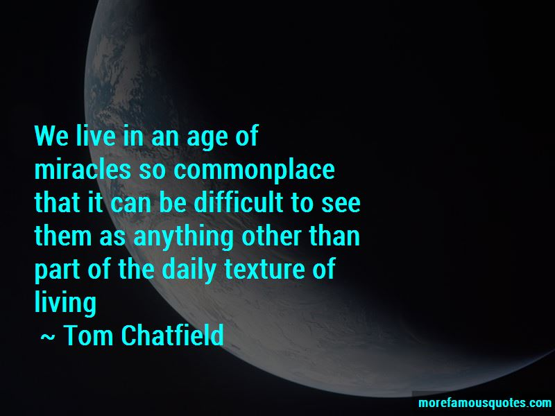Tom Chatfield Quotes Pictures 3