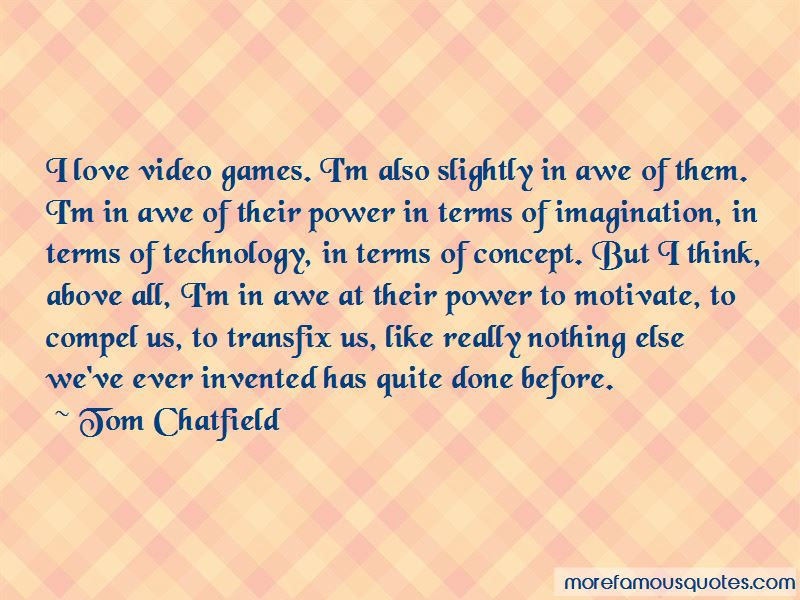 Tom Chatfield Quotes