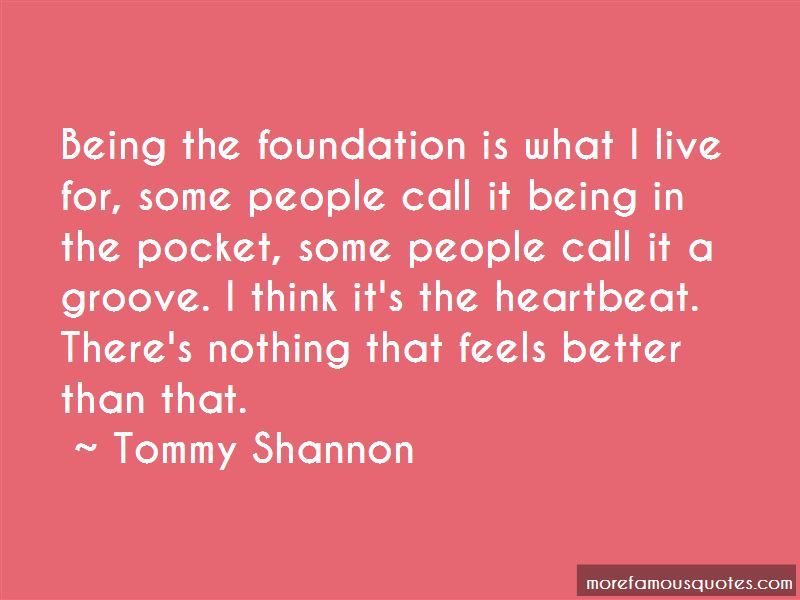 Tommy Shannon Quotes