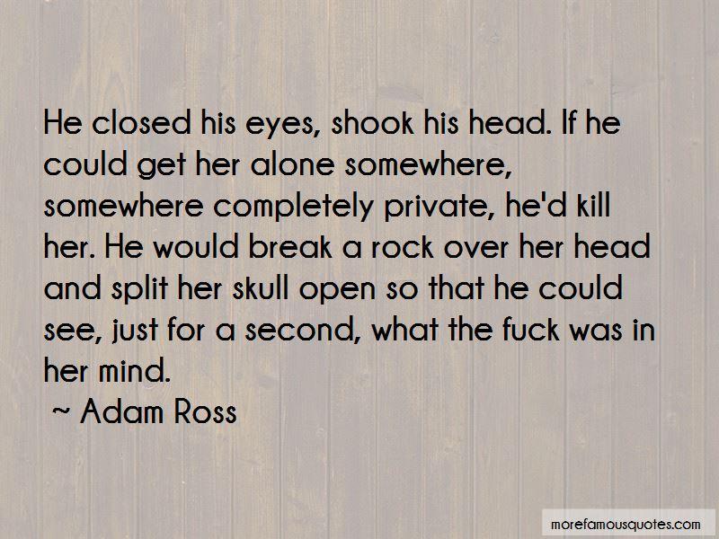 Adam Ross Quotes Pictures 2