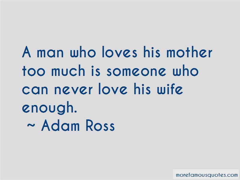 Adam Ross Quotes Pictures 4