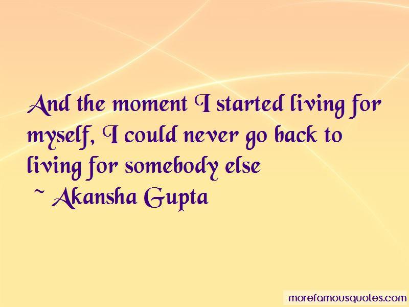 Akansha Gupta Quotes