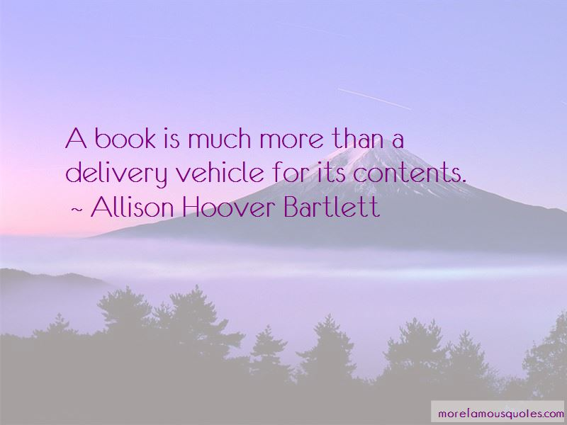 Allison Hoover Bartlett Quotes Pictures 4