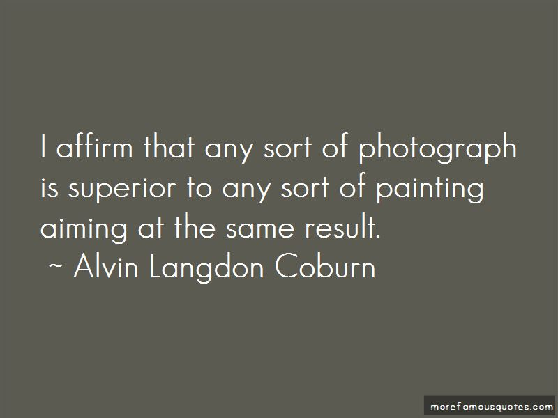 Alvin Langdon Coburn Quotes Pictures 2