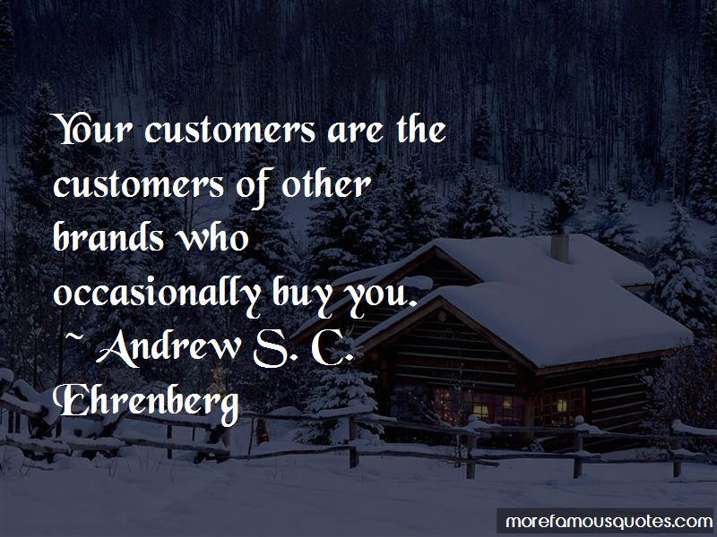 Andrew S. C. Ehrenberg Quotes